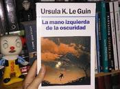 Reseña: mano izquierda oscuridad Ursula Leguin