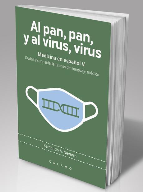 Al pan, pan, y al virus, virus