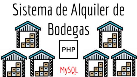 Sistema de Alquiler de Bodegas en PHP y MySQL