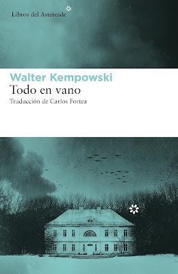 Todo en vano - Walter Kempowski