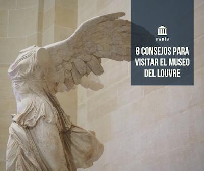 8 Consejos para visitar el Museo del Louvre