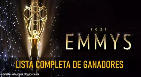 LISTA COMPLETA DE GANADORES DE LOS EMMYS 2021