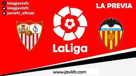 Previa Sevilla FC - Valencia CF