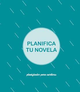 Planificador para escritores - escribe tu novela - Elena Cardenal