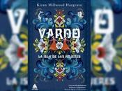 "Reseña ""Vardo, isla mujeres"" Kiran Millwood Hargrave"