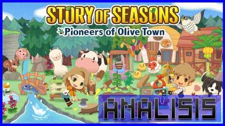 ANÁLISIS: Story of Seasons Pioneers of Olive Town