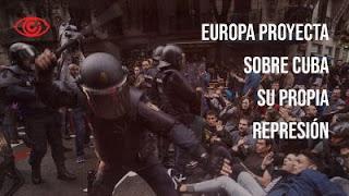 Europa proyecta sobre Cuba su propia represión