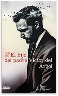 «El hijo del padre» de Víctor del Árbol