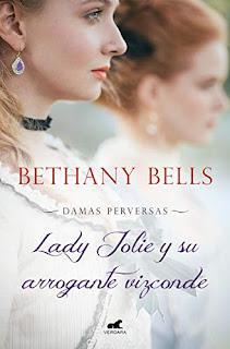 Lady Jolie y su arrogante vizconde de Bethany Bells