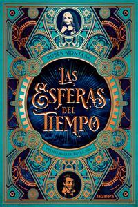 """""""Las esferas del tiempo"""", de Rubén Montañá Ros"""