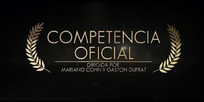 COMPETENCIA OFICIAL (España, Argentina; 2021) Comedia