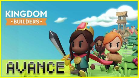 AVANCE: Kingdom Builders