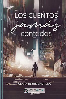 OPINIÓN DE LOS CUENTOS JAMÁS CONTADOS DE CLARA BEZOS CASTILLA