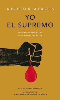 Yo el Supremo, por Augusto Roa Bastos