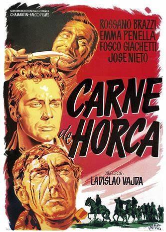 CARNE DE HORCA - Ladislao Vajda