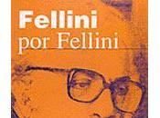 FELLINI Federico Fellini (Editorial Fundamentos)