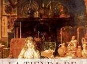 "tienda antigüedades"" Charles Dickens"
