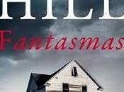Fantasmas, Hill