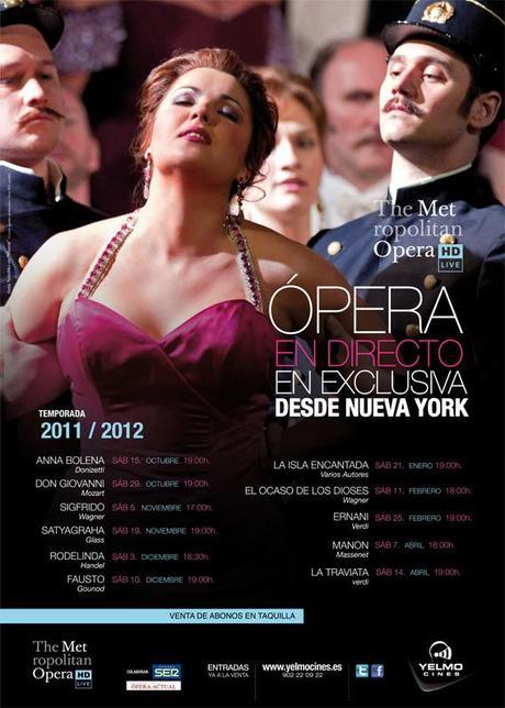 TEMPORADA 2011-2012 MET, DESDE CINES YELMO