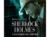 Sherlock Holmes zombis Camford, Alberto López Aroca Carmen Moreno