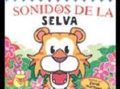 Recomendación prelectores: 'SONIDOS SELVA' Derek Matthews