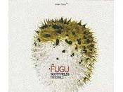 Fugu: tesoro escondido Scott Fields