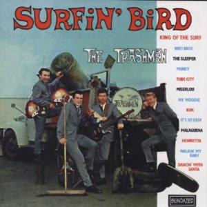 Discos: Surfin´bird (The Trashmen, 1964)