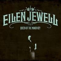 [Disco] Eilen Jewell - Queen Of The Minor Key (2011)