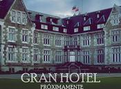 Crítica Gran Hotel 1x01