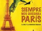 'Siempre quedará París'