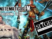 3x04 Análisis Orcs Must Die!, monográfico historia interminable, entrevista subdirector Festival Sitges....