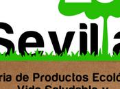 Sevilla, feria Feria Productos Ecológicos, Vida Saludable Desarrollo Sostenible
