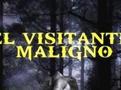 Visitante Maligno primera novela Fernando Sobenes