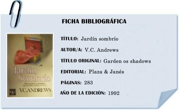 Resena Jardin Sombrio 5ª Saga Dollanganger Paperblog