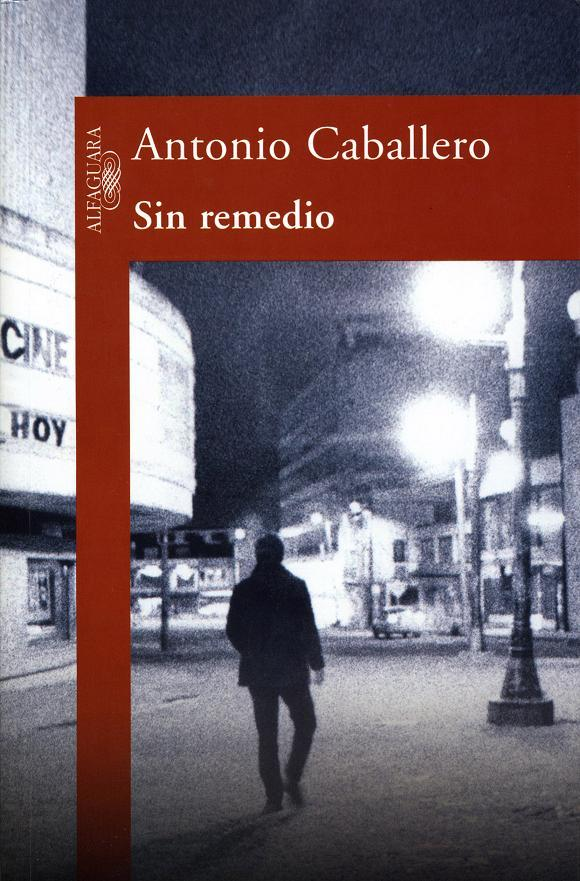 Antonio Caballero - Sin remedio