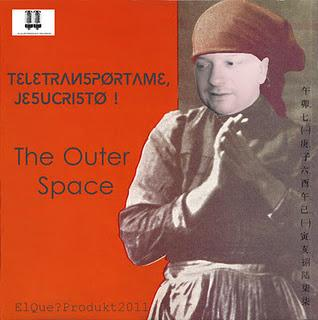 THE OUTER SPACE - TELETRANSPORTAME, JESUCRISTO!