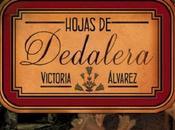 Hojas Dedalera, Victoria Álvarez