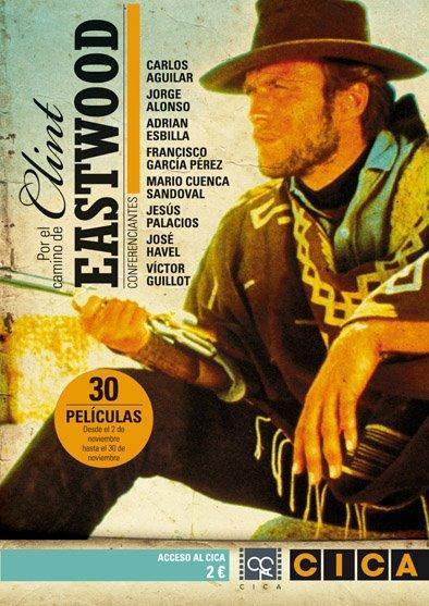 Por el camino de Clint Eastwood: un ciclo completo en el CICA de Gijón.
