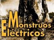 venta 'Monstruos eléctricos', ambicioso ensayo dedicado Universal