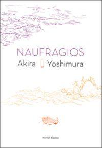 Naufragios Akira Yoshimura 2011