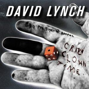 David Lynch – Crazy Clown Time