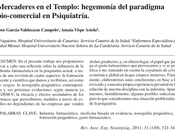Hegemonía paradigma bio-comercial Psiquiatría García-Valdecasas Vispe Astola