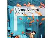 Delirio Laura Restrepo