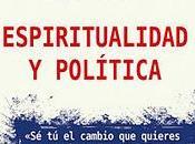 ESPIRITUALIDAD POLÍTICA: libro nuevos valores para mundo actual. Entrevista Cristobal Cervantes