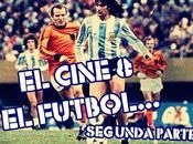 Cine Fútbol Parte: Conexión Argentina años 70...