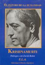 Jiddu Krishnamurti: Su relación con Aldous Huxley y David Bohm
