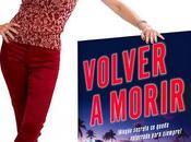 Entrevista Rosana Ubanell, autora Volver Morir