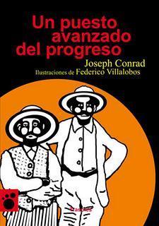 'Un puesto avanzado del progreso', de Joseph Conrad