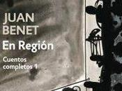 Juan Benet. Cuentos completos