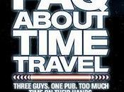 Frequently Asked Questions About Time Travel divertida original comedia sobre viajes tiempo